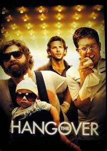 The Hangover. What happens when you wake up with a tiger, a chicken, a baby you don't know and no front tooth? That's some hangover. Looks hilarious and original.