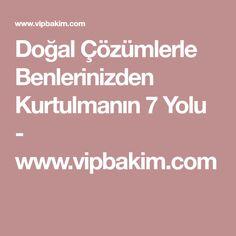 Doğal Çözümlerle Benlerinizden Kurtulmanın 7 Yolu - www.vipbakim.com