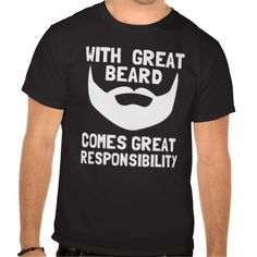with great beard comes great responsibility T-shirt Design - many styles  and colours d9d3a4d39