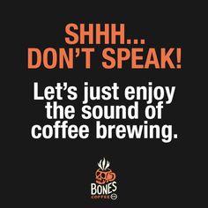 shhh...just wait. #coffee #saltedcaramel bonescoffee.com
