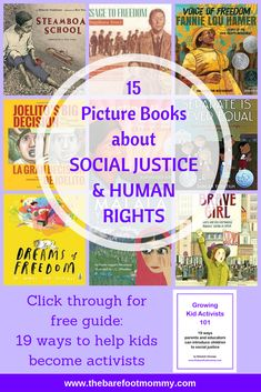 15 Picture Books about Social Justice and Human Rights - The Barefoot Mommy Social Activities, Activities For Kids, Diversity Activities, Sequencing Activities, Human Rights Topics, Human Rights Books, Teaching Kids, Kids Learning, Barefoot Books