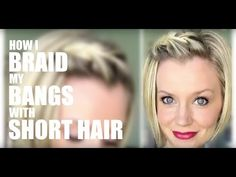 How I Braid My Bangs with Short Hair - YouTube