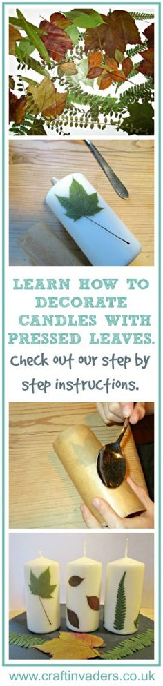 Learn how to decorate candles with pressed leaves, a lovely fall craft to do…