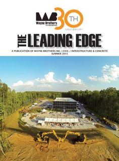 Check out the Summer 2015 Edition of Wayne Brothers' Newsletter, the Leading Edge, for all Project, HR, and Company updates!  http://waynebrothers.com/News/Newsletters.aspx