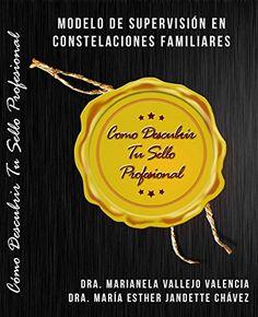 Download free MODELO DE  SUPERVISIÃN EN  CONSTELACIONES FAMILIARES: CÃMO DESCUBRIR TU SELLO PROFESIONAL (Spanish Edition) pdf