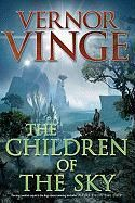 The Children of the Sky is a science fiction novel by American writer Vernor Vinge. It is a direct sequel to A Fire Upon the Deep and shares the Zones of Thought universe with A Deepness in the Sky.
