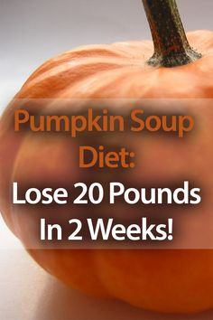 I don't know about weight loss but the recipe looks yummy. Pumpkin Soup For Weight Loss