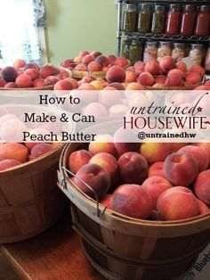 How to Make & Can Peach Butter