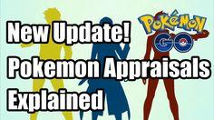 Pokemon Go Appraisals Explained
