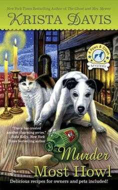 Murder Most Howl (A Paws & Claws Mystery) by Krista Davis.  Please click on the book jacket to check availability or place a hold @ Otis. (11/24/15)