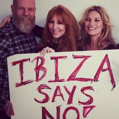 Kate Moss, Charlotte Tilbury hold up a home-made banner bearing the slogan 'Ibiza says no!'  posted to the internet as part of a push to stop oil drilling off Ibiza