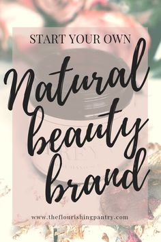 How to start a natural beauty brand. I interview Kristie Murphy from Freya's Nourishment to find out how she started her natural beauty company and grows her online business #theflourishingpantry #freyasnourishment #beyourownboss #naturalbeauty #wellnessbusiness