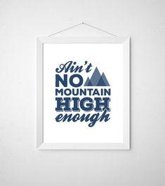 """Aint No Mountain High Enough"" 8x10 song lyric printable wall art in navy."