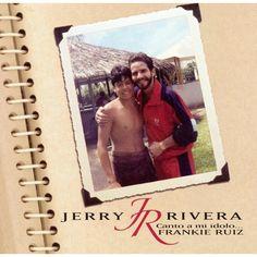 Jerry Rivera - Canto a Mi Idolo... Frankie Ruiz