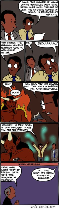 Satan seems like a reasonable guy in this comic. Funny Images, Funny Photos, Smbc Comics, Funny Jokes, Hilarious, Funny Pins, Funny Stuff, Funny Comics, Comic Strips