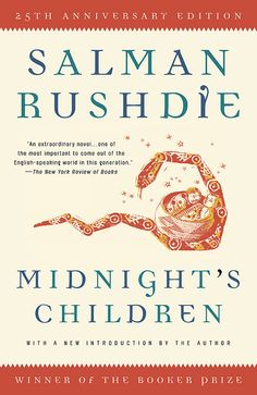Midnight's Children- magical realism at its absolute best. Fantastic story about where the person and country collide.