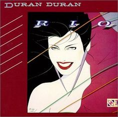 Duran Duran Rio Album Cover Art by Patrick Nagel Patrick Nagel, 80s Album Covers, Classic Album Covers, Box Covers, Rock And Roll, Pop Rock, Simon Le Bon, 80s Songs, 80s Music