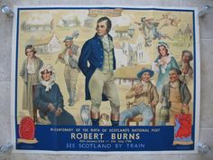 Robert Burns Bi-Centenary by W.C. Nicolson. This poster was commissioned to celebrate the 200th anniversary of Robert Burns' birthday and features many of the people and places most associated with him. There is also a small map in the bottom right corner highlighting the places he spent his life. Original Vintage Railway Poster sold by originalrailwayposters.co.uk