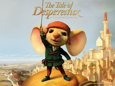 The Tale of Despereaux (2008) The tale of three unlikely heroes - a misfit mouse who prefers reading books to eating them, an unhappy rat who schemes to leave the darkness of the dungeon, and a bumbling servant girl with cauliflower ears - whose fates are intertwined with that of the castle's princess.