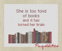 She is too fond of books  Louisa May Alcott quote by pixystitches, $3.50