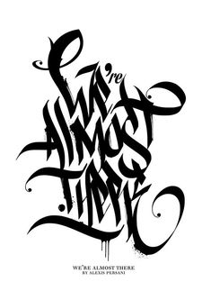 Black & White Calligraphy by Alexis Persani