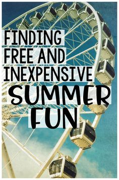 Lots of great ideas for finding FREE and inexpensive Summer Fun local to you!