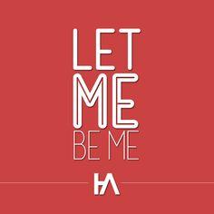 Let Me Be Me - Hoodie Allen