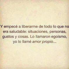 Yo lo llame: Amor Propio !!