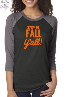 It's Fall Y'all Raglan Baseball Style T Shirt by AweBeeDesigns on Etsy