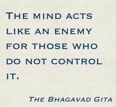 Control your mind, Harry Hinduism Quotes, Krishna Quotes, Spiritual Quotes, Bae Quotes, Quotes To Live By, Qoutes, Bhagavad Gita, Inspirational Quotes About Success, Positive Quotes