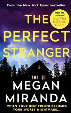 The Perfect Stranger by Megan Miranda - CosmopolitanUK