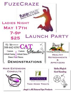 Join us for a night filled with Fabulous Ladies' Only FUN!  May 17th  7-9p  Cost: $25  Dance the night away to celebrate the release of our All New 2014 cardio dance class! Fuzecraze combines, blends and mixes old school with new school musical categories, styles and techniques such as Hip Hop, Tribal, Disco, Latin, R&B into an hour long cardio dance class that is sure to please, easy to pick up and a whole lot of fun! Fuzecraze is a total body workoutsuitable for beginners' who have…