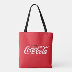 But First, Coca-Cola Tote Bag - tap to personalize and get yours Coca Cola Merchandise, Girls With Dimples, Coca Cola Shop, Aesthetic Galaxy, Glamour Makeup, Bago, Coke, Pepsi, Reusable Tote Bags