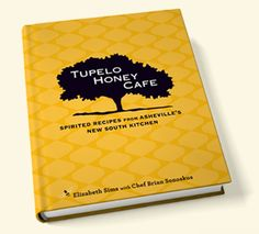 Visiting Asheville, N. Carolina last year, found the Tupelo Honey Cafe. I've got to get this cookbook! Amazing southern food!