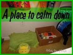 Daily Dose of Delight: A Place To Calm Down. An alternative to Time Outs.