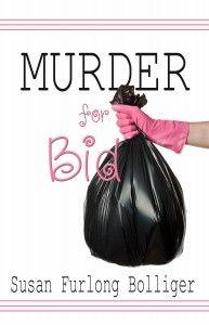 Murder for Bid by Susan Furlong Bolliger