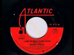 Margie Joseph Come On Back To Me Lover - YouTube