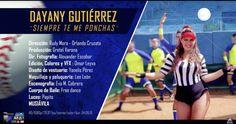 DAYANY GUTIERREZ - Siempre Te Me Ponchas (OFFICIAL VIDEO)
