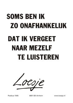 Best Quotes, Funny Quotes, Life Quotes, Cool Words, Wise Words, Dutch Words, Teresa, Naughty Quotes, Dutch Quotes