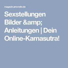 Sexstellungen Bilder & Anleitungen   Dein Online-Kamasutra!