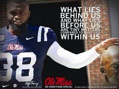 Ole Miss  #hottytoddy   My favorite quote. Ralph Waldo Emerson