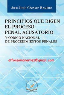 LIBROS EN DERECHO: PRINCIPIOS QUE RIGEN EL PROCESO PENAL ACUSATORIO Y...