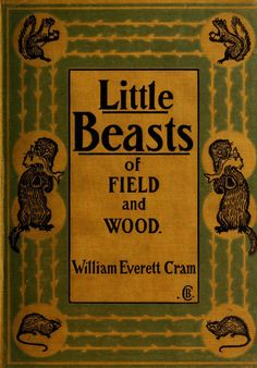 little beasts of field and wood