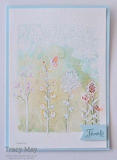 handmade thank you card featuring Flowering Fields ... white embossed wild flowers  in a  Water Colour Scene by UK Demonstrator Tracy May ... Stampin' Up!
