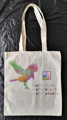 Rainbow crow. Right time, right place, right people. Cotton tote canvas bag…