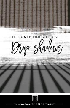 Drop shadows are a c
