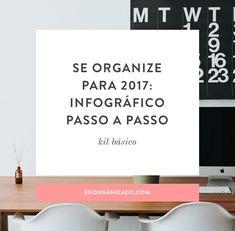 Se organize para 2017: infográfico