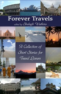 Forever Travels is the follow-up to the anthology Forever Friends in the Forever series. This beautifully presented book is a collection of stories written by a group of writers from around the globe. These travellers' tales cross five continents: Europe, America, Asia, Africa, Australasia . . . and beyond. Thirty-one stories of fun and laughter, adventure and discovery, family and friends, love . . . and lust. Forever Travel, Traveller's Tales, Friends Forever, Continents, Short Stories, Worlds Largest, Lust, Africa, Europe