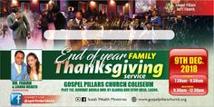 Connect with the Apostolic Ministry of Dr. It runs several networks, programs and crusades backed with supernatural Signs and Wonders and the manifestation of the tangible glory of God. Thanksgiving Service, Family Thanksgiving, End Of Year, Upcoming Events, Ministry, Wealth, First Love, Christ, Lord