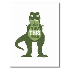 Oh Yes! T-Rex arms! Funny I love You Post Card